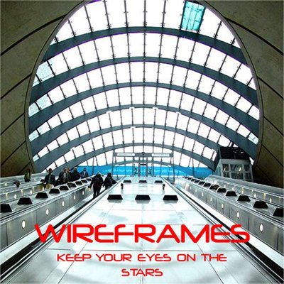 Wireframes - Keep Your Eyes On the Stars [2011]