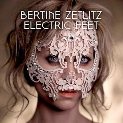 Bertine Zetlitz - Electric Feet [2012]