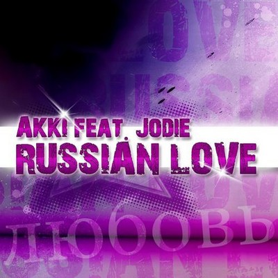 Akki feat Jodie - Russian Love [2012]