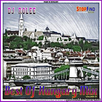 DJ Rolee - Best Of Hungary Mix 01 [2008]