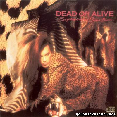 Dead Or Alive - Sophisticated Boom Boom [1984]