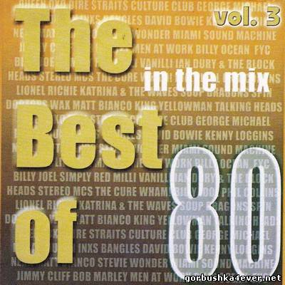 The Best Of 80s In The Mix volume 03