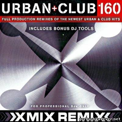 X-Mix Urban And Club Series vol 160 [2012]