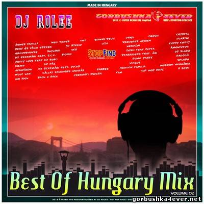 DJ Rolee - Best Of Hungary Mix 02 [2012]