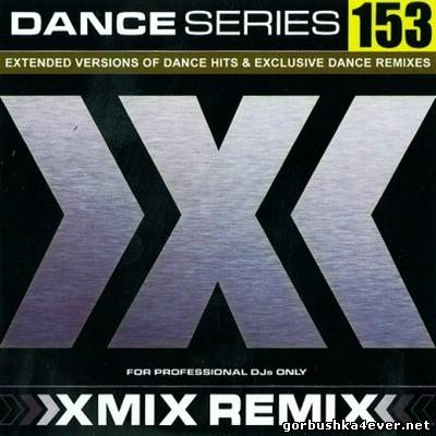X-Mix Dance Series vol 153 [2012]