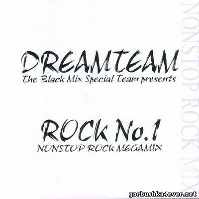 DreamTeam - Rock No 1 [Nonstop Rock Megamix]