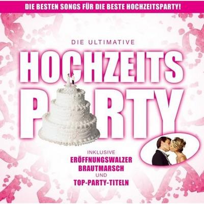 Die Ultimative Hochzeitsparty [2006] / 2xCD