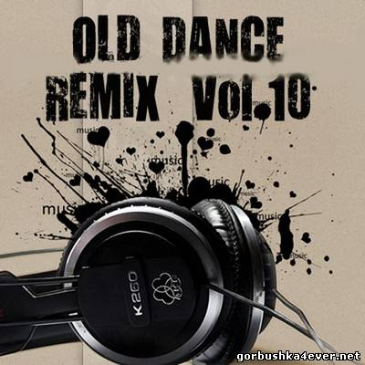 Old Dance Remix - volume 10