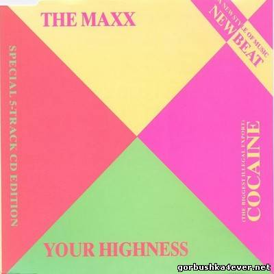 The Maxx - Cocaine / Your Highness [1989]