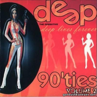 DJ Deep - Deep Dance Nineties Mix 02 [2002]