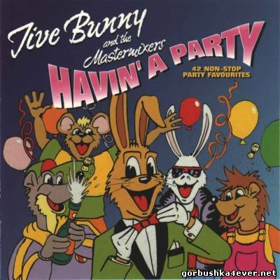 Music Factory Team Jive Bunny Havin' A Party [1996]