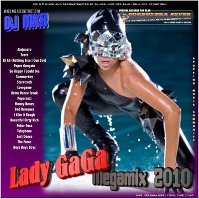DJ MXR - Lady GaGa Megamix 2010