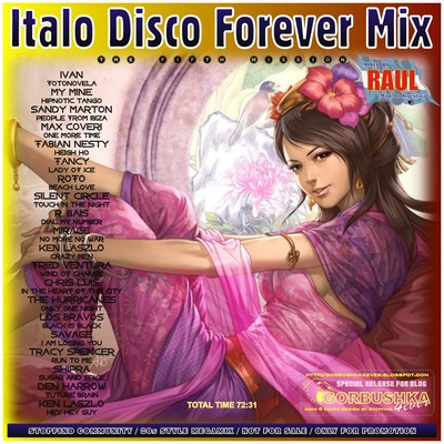 DJ Raul - Italo Disco Forever Mix - Fifth Mission