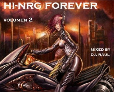 DJ Raul - HiNRG Forever Mix - vol 02