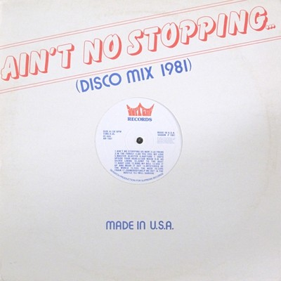 Ain't No Stopping Disco Mix '81
