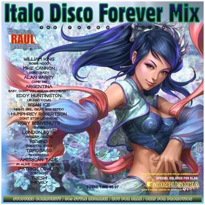DJ Raul - Italo Disco Forever Mix - Third Mission