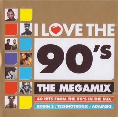 I Love The 90s The Megamix 2010