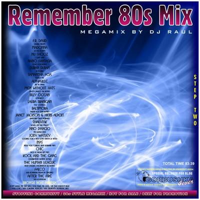 DJ Raul - Remember 80s Mix vol 02
