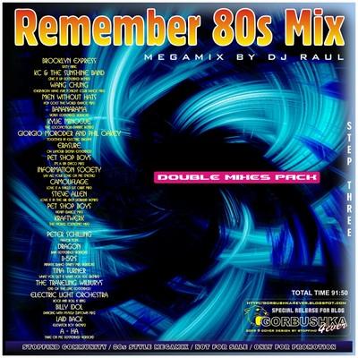 DJ Raul - Remember 80s Mix vol 03