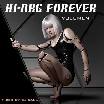 DJ Raul - HiNRG Forever Mix - vol 01