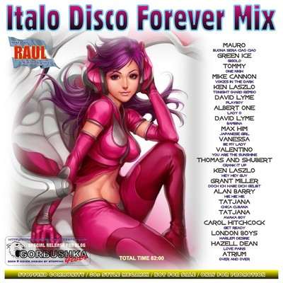 DJ Raul - Italo Disco Forever Mix - First Mission