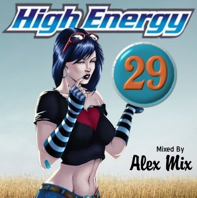 DJ Alex Mix - High Energy Mix vol 29