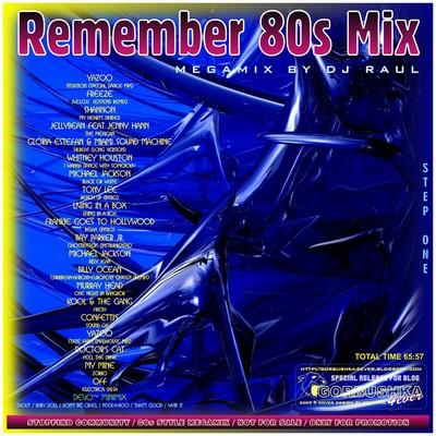 DJ Raul - Remember 80s Mix vol 01