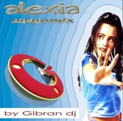DJ Gibran - Alexia Megamix