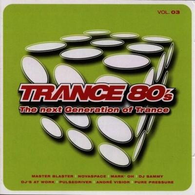 Trance 80s - volume 03