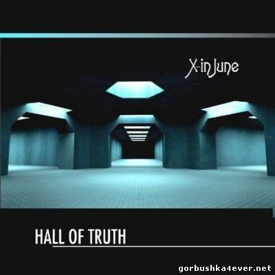 X-In June - Hall Of Truth [2012]