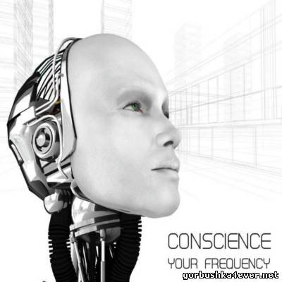 Conscience - Your Frequency [2012]