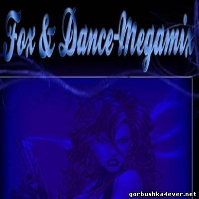 DJ Marcel - Dance & Fox Megamix vol 01