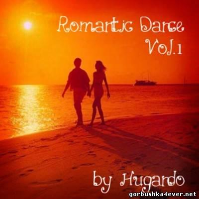 DJ Hugando - Romantic Dance Mix [2012]