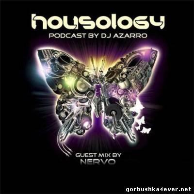 DJ Azarro / Nervo DJ - Housology Mix 18 [2012]