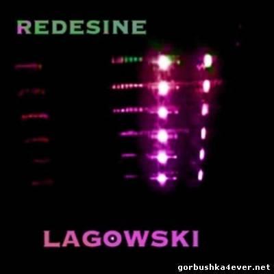 Lagowski - Redesine [2009]