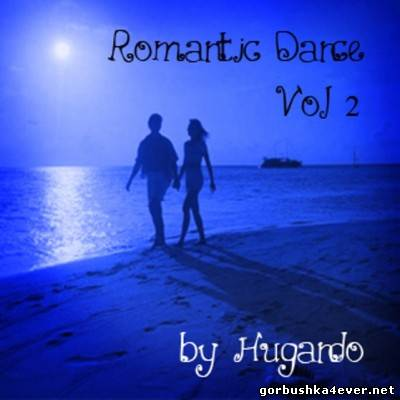 DJ Hugando - Romantic Dance Mix II [2012]