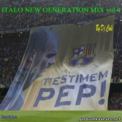 DJ Cule - Italo New Generation Mix 04 [2012]