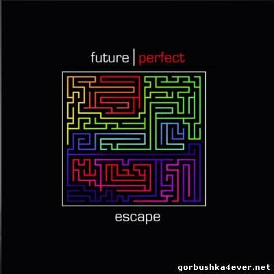 Future Perfect - Escape [2012]