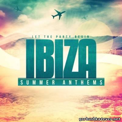 Ibiza Summer Anthems 2012