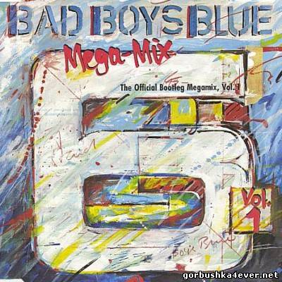 Bad Boys Blue - The Official Bootleg Megamix vol 01 [1990]