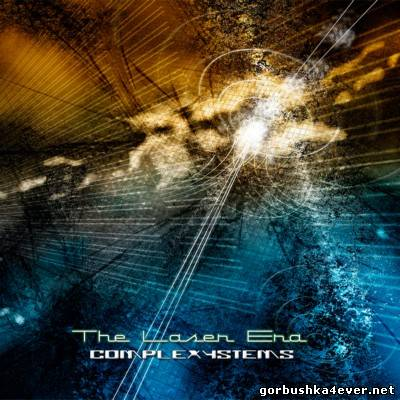 Complexystems - The Laser Era [2011]