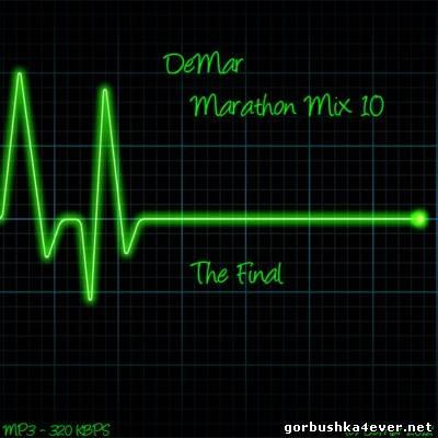DeMAR Marathon Mix 10 [The Final]