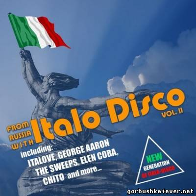 From Russia With Italo Disco vol II [2012]