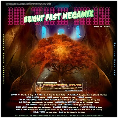 Дядя Коля Mix - In The Mix - Bright Past Megamix - Stage III