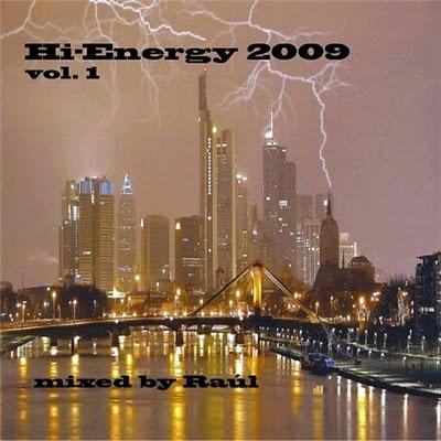 DJ Raul - Hi Energy Mix 2009 vol 01