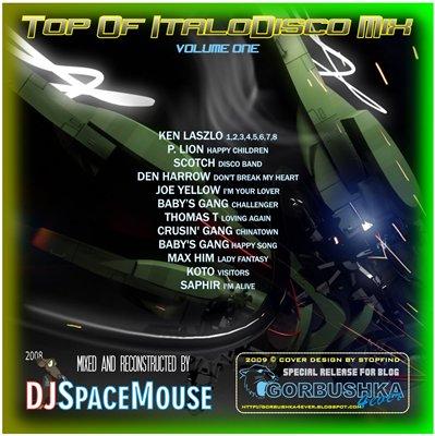 DJ SpaceMouse - Top Of ItaloDisco Mix vol 01