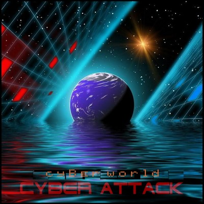 Cyber Attack - Cyber World (2009)