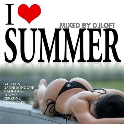 DJ Loft - I Love Summer Mix