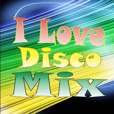 Mixa Mix - I Love Disco Mix 2010