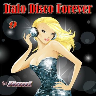 DJ Raul - ItaloDisco Forever Mix vol 09